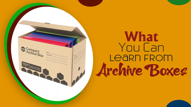 What You Can Learn From Archive Boxes